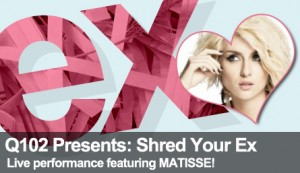 Matisse To Perform At Q102 Presents: Shred UR EX Feb 11th