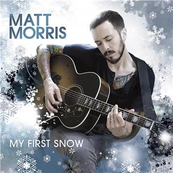 """Matt Morris """"My First Snow"""" Tennman/Interscope Records"""