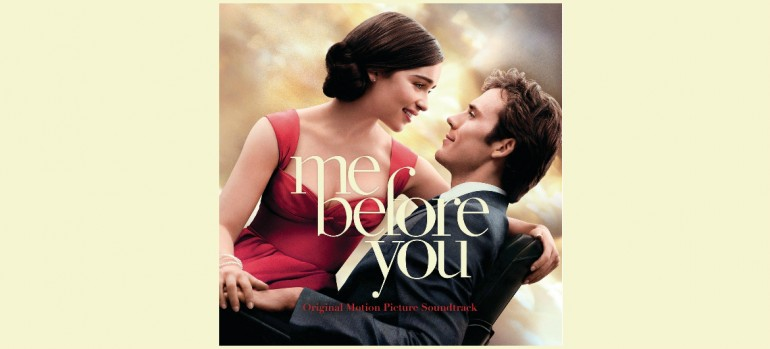 """Me Before You"" Soundtrack Interscope Records"