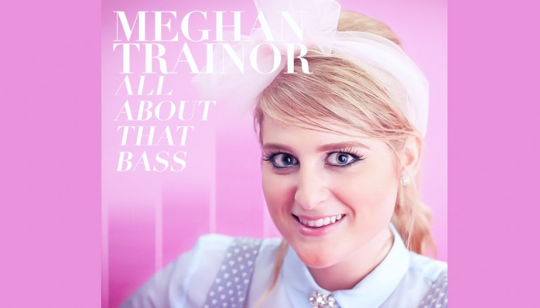 "Meghan Trainor ""All About That Bass"" Epic Records"