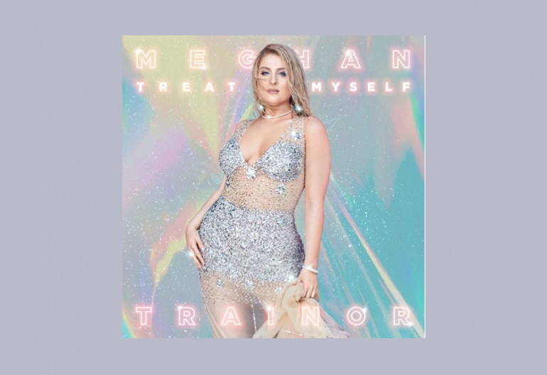 "Meghan Trainor ""Treat Myself"" Epic Records"