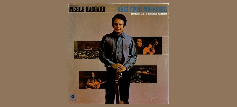 """Merle Haggard """"Okie From Muskogee""""Capitol Records"""