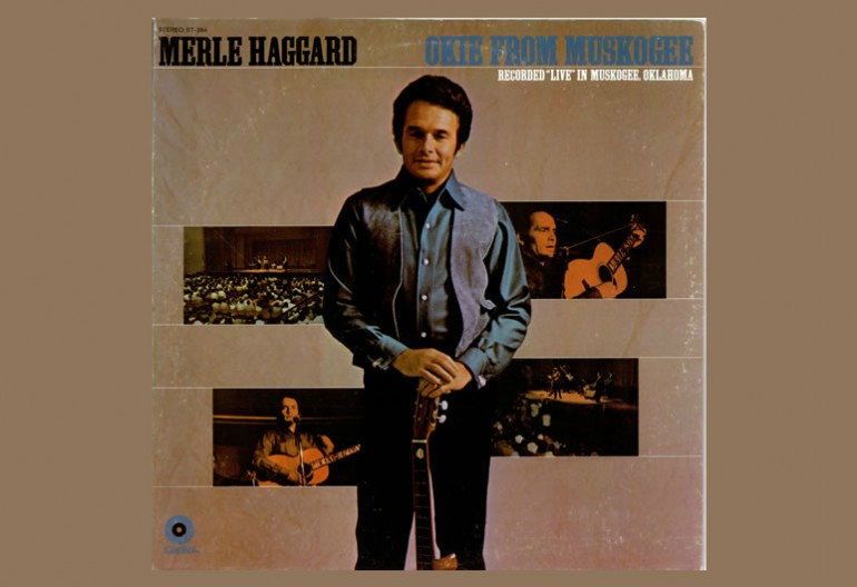 "Merle Haggard ""Okie From Muskogee""Capitol Records"