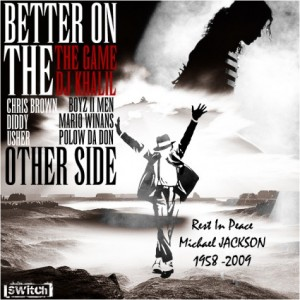 """Michael Jackson Tribute """"Better On The Other Side""""  Jul 13, 2009"""