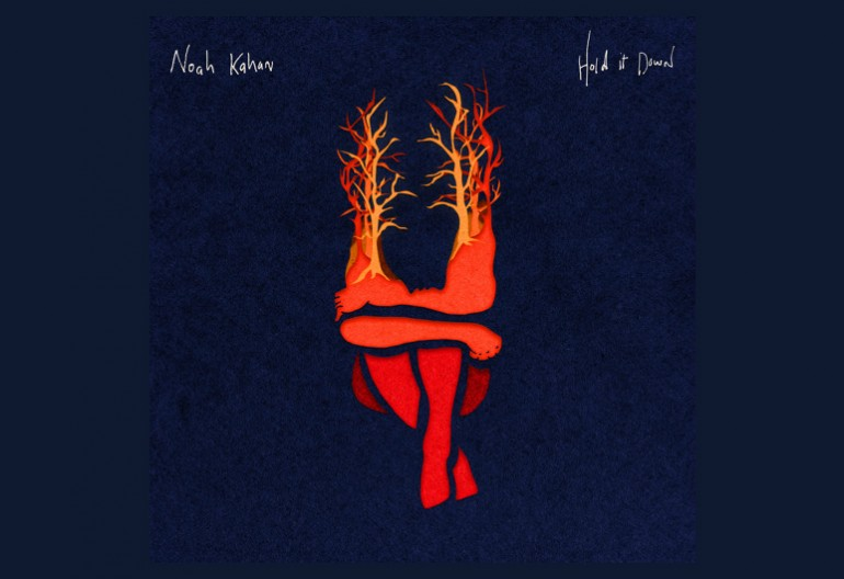 NOAH KAHAN HOLD IT DOWN thumb