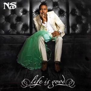 "Nas ""Life Is Good"" Def Jam Records/IDJMG"