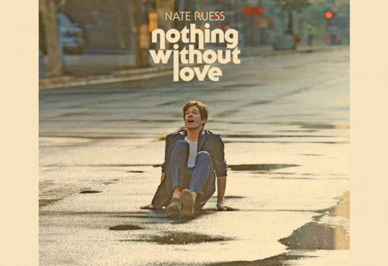 "Nate Ruess ""Nothing Without Love"" Fueled By Ramen Records"