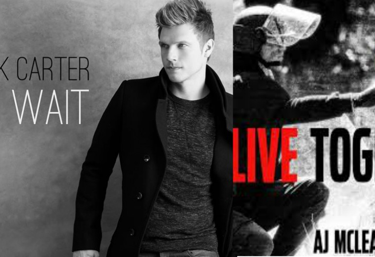 "Nick Carter's ""I Will Wail"" And AJ McLean's ""Live Together"""