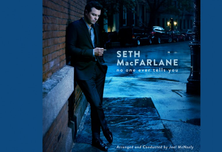 "SETH MacFARLANE ""No One Ever Tells You"" Republic Records"