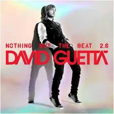 "David Guetta ""Nothing But The Beat 2.0 Astralwerks/Capitol Records/EMI"