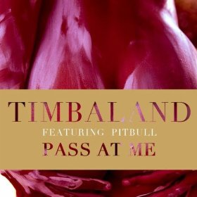 "Timbaland Featuring David Guetta And Pitbull ""Pass At Me"" Mosley Music Group/Blackground/Interscope Records"