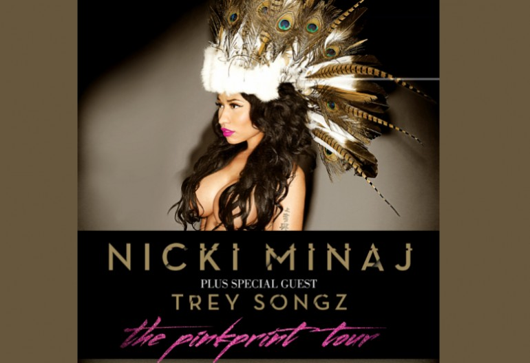 "Nicki Minaj's ""The Pink Print Tour"" With Special Guest Trey Songz"