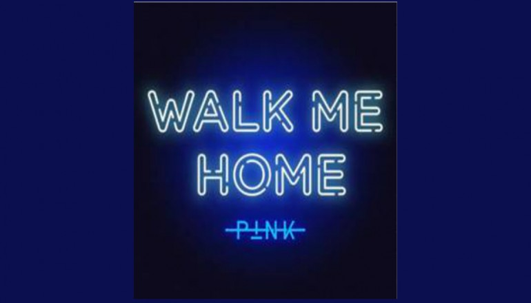 "P!nk ""Walk Mw Home"" RCA Records"