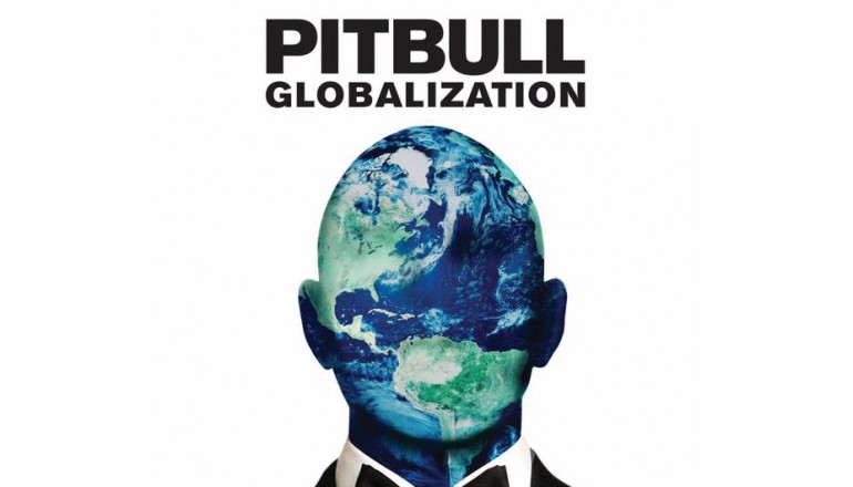 """Pitbull """"Globalization"""" Mr. 305/Polo Grounds/RCA Records"""