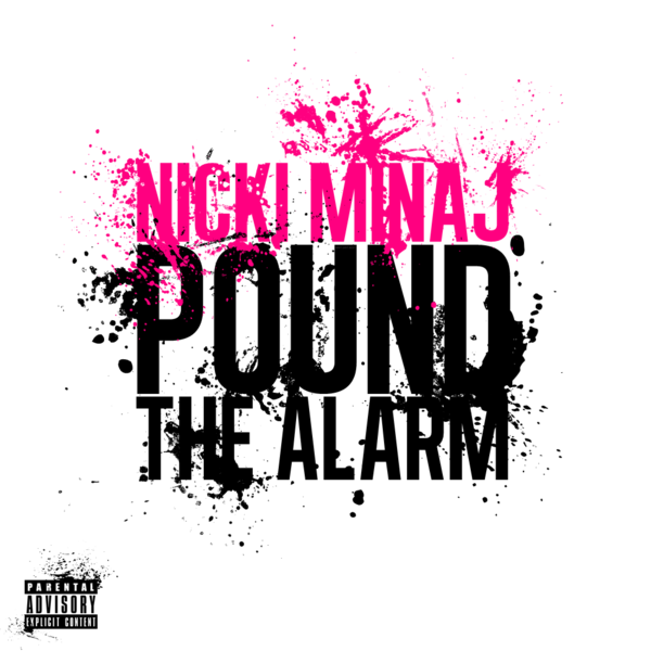 Nicki Minaj Pound The Alarm