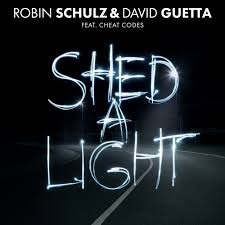 "Robin Schulz And David Guetta Featuring Cheat Codes ""Shed A Light"" Atlantic Records"
