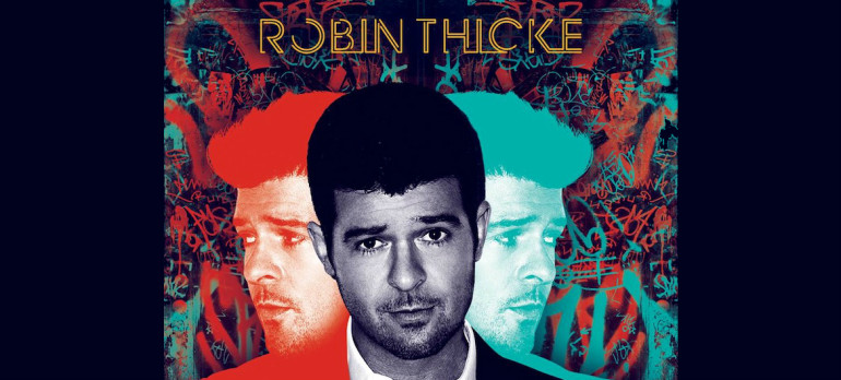 "Robin Thicke ""Blurred Lines"" Star Trak/Interscope Records"