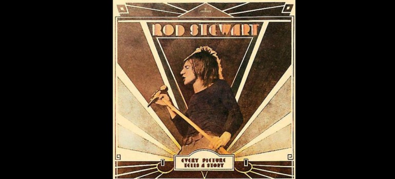 """""""Maggie May"""" was a song from the third solo Rod Stewart album Every Picture Tells A Story."""