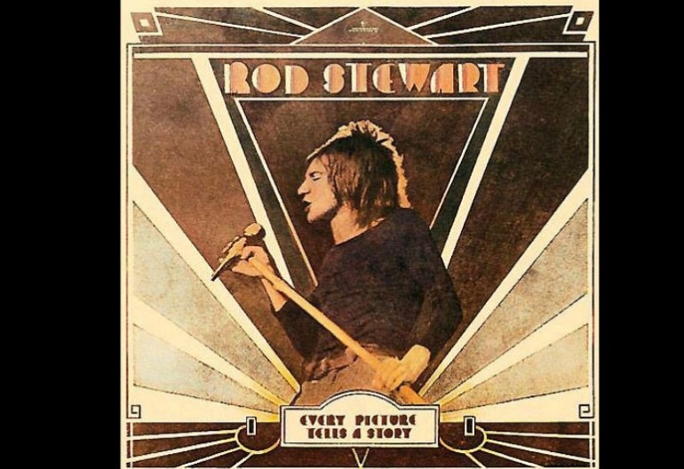 """Maggie May"" was a song from the third solo Rod Stewart album Every Picture Tells A Story."