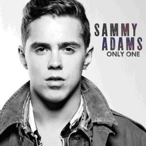 "Sammy Adams ""Only One"" RCA Records"