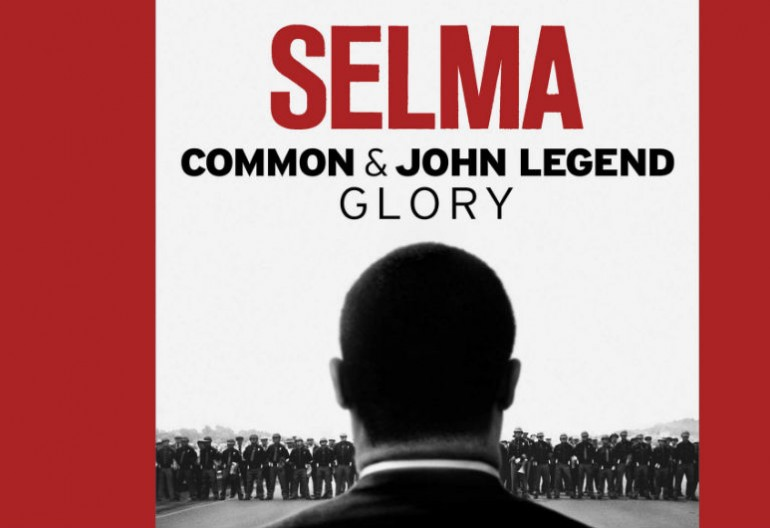 "The first track on the Selma soundtrack is ""Glory"" by Common and John Legend."