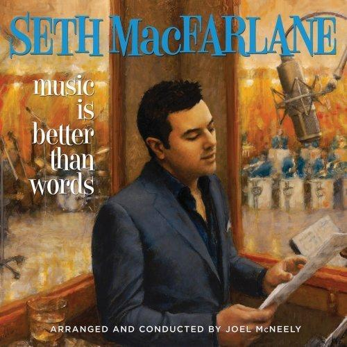 "Seth MacFarlane ""Music Is Better Than Words"" Fuzzy Door Productions/Universal Republic Records Group"