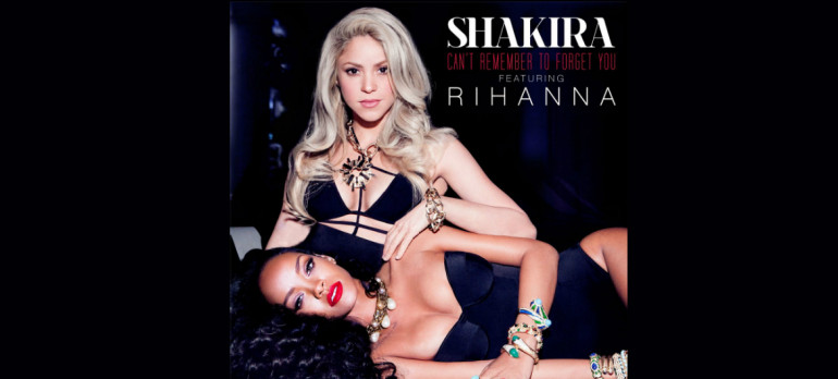 "Shakira Featuring Rihanna ""can't Remember To Forget You"" Live Nation/RCA Records"