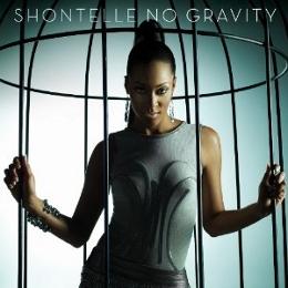 "Shontelle ""No Gravity"" SRC/Universal Motown Records Group"