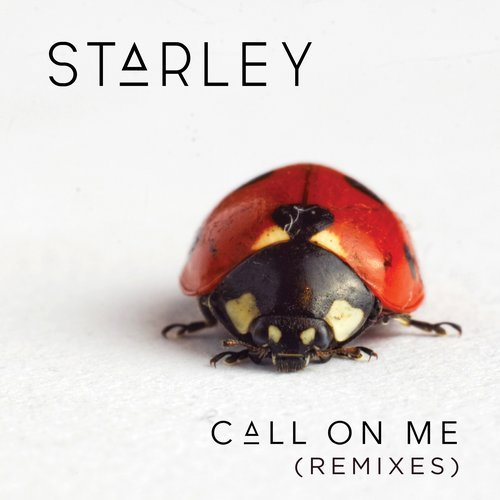 "Starley ""Call On Me"" (Remixes) Tinted/Epic Records"