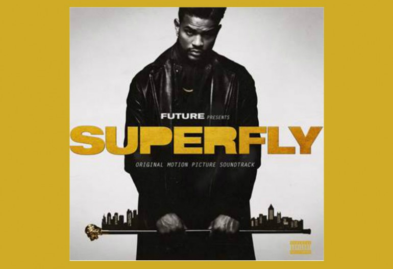 Superfly Soundtrack 2918 FreeBandz/Epic Records/Sony Pictures Entertainment