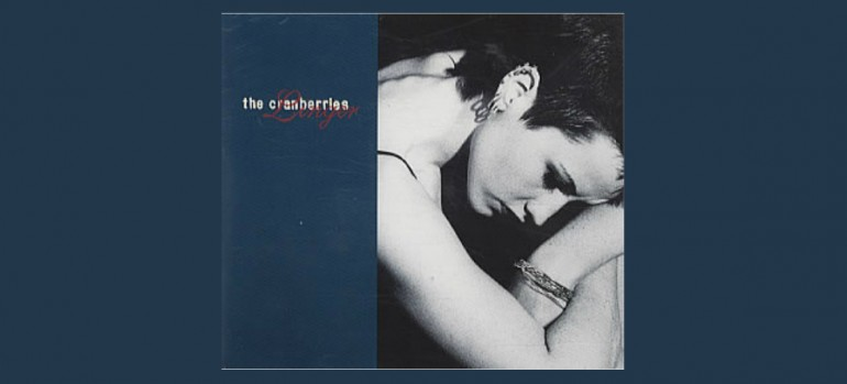 "The Cranberries ""Linger"" Island Records"