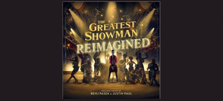 The Greatest Showman Re-Imagined Atlantic Records