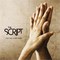 "The Script ""For The First Time"" Phonogenic/RCA Records/Epic Records/CEG"