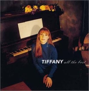 "Tiffany ""All My Best"" MCA Records"