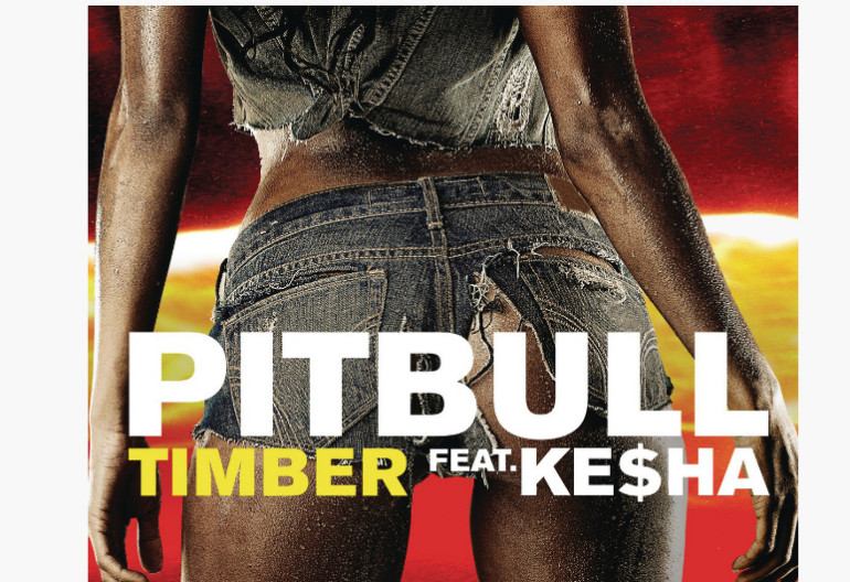 "Pitbull Featuring Ke$ha ""Timber"" Mr. 305/Polo Grounds/RCA Records"