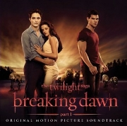 """Twilight Saga: Breaking Dawn Part 1"" Summit Entertainment/Chop Shop/Atlantic Records"