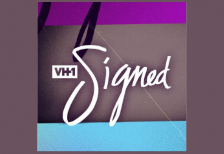 """Signed"" VH1/MGM/Mark Burnett Productions"