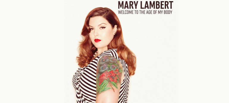 "Mary Lambert ""Welcome To The Age OF My Body"" Capitol Records"