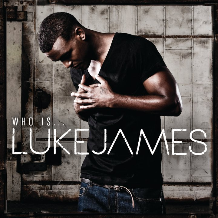 "Luke James ""Who Is Luke James"" Mercury Records/Island Def Jam Music Group"