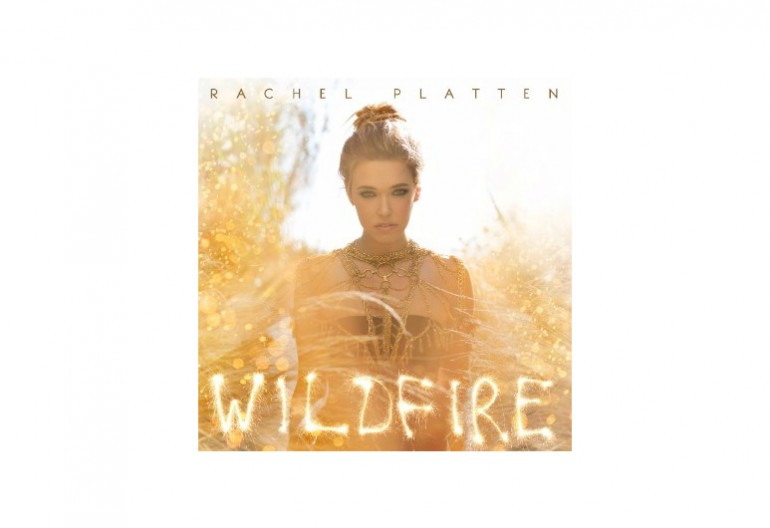 "Rachel Platen ""Wildfire"" Columbia Records"