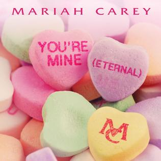 "Mariah Carey ""You're Mine (Eternal)"" Island Def Jam Music Group"