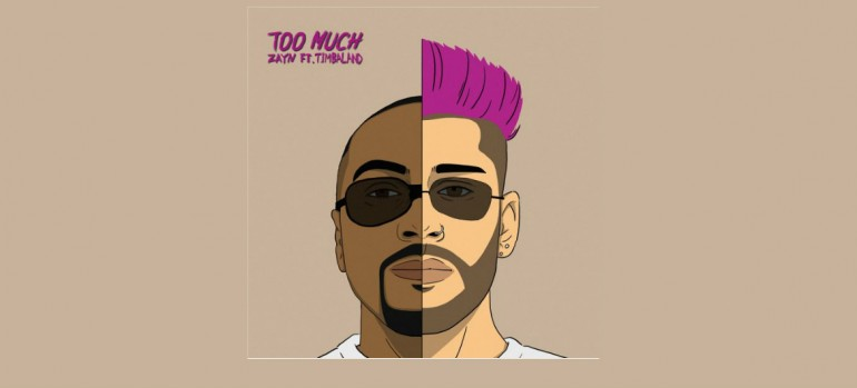 "Zayn Featuring Timbaland ""Too Much"""