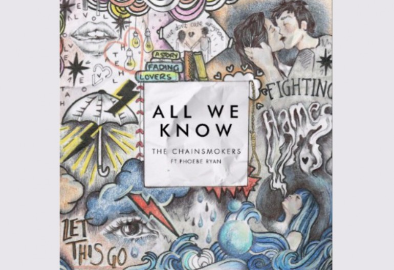 "The Chainsmokers ""All We Know"" Disruptor / Columbia Records"