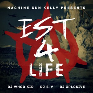 EST 4 Life Mixtape