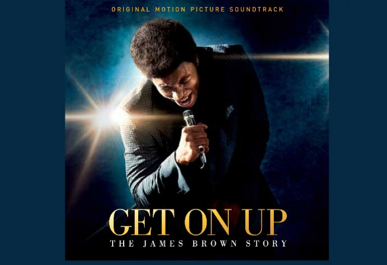 Soundtrack to Get On Up: The Story Of James Brown