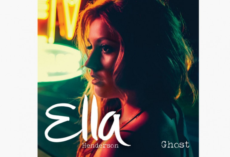 "Ella Henderson ""Ghost"" Syco Music/Columbia Records"