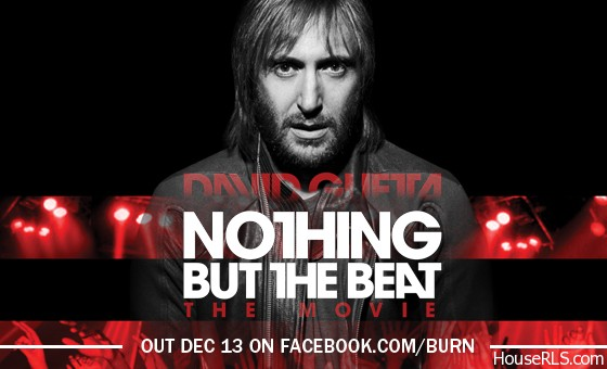 "David Guetta ""Nothing But The Beat"" Documentary On ITunes Now!"