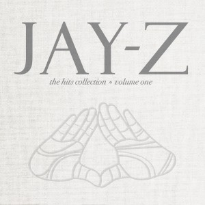 "Jay-Z ""The Hits Collection"" Roc-A-Fella/Def Jam Records/IDJMG"