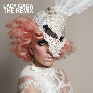 Lady Gaga Remix Album from Cherry Tree/KonLive/Streamline/Interscope Records