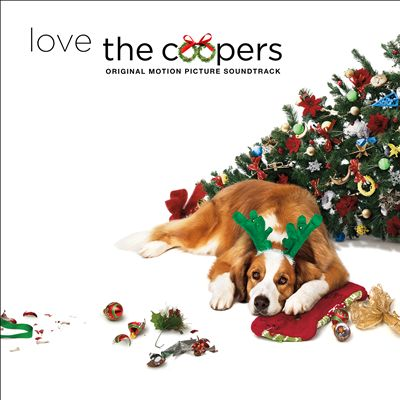 Love The Coopers Soundtrack CBS Films/Lionsgate/Republic Records